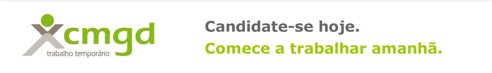 Candidate-se hoje. Comece a trabalhar amanhã